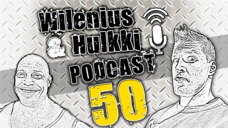 Wilenius & Hulkki Podcast #50